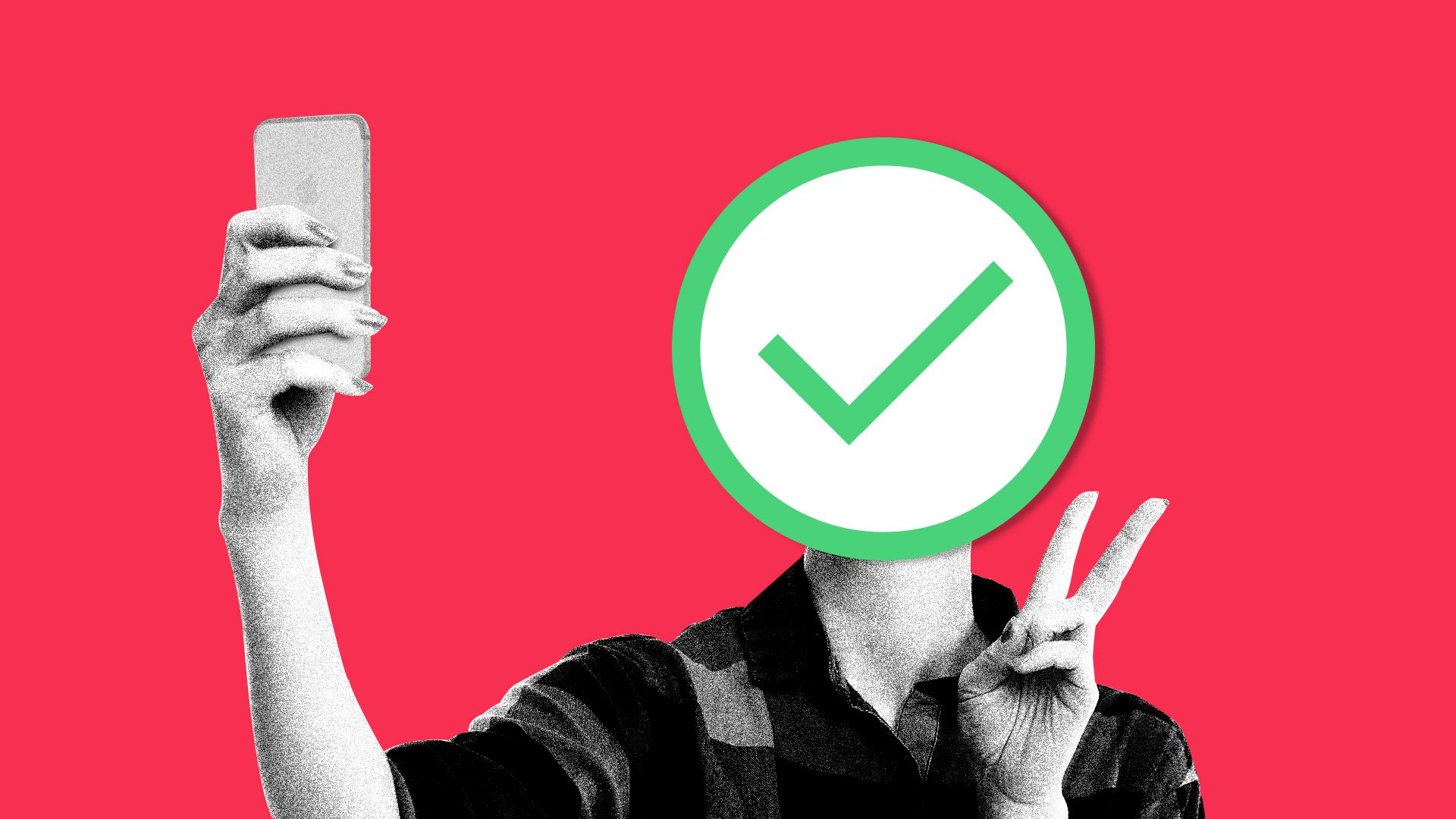 In this illustration, a green check mark is superimposed over a person's head as they take a selfie.