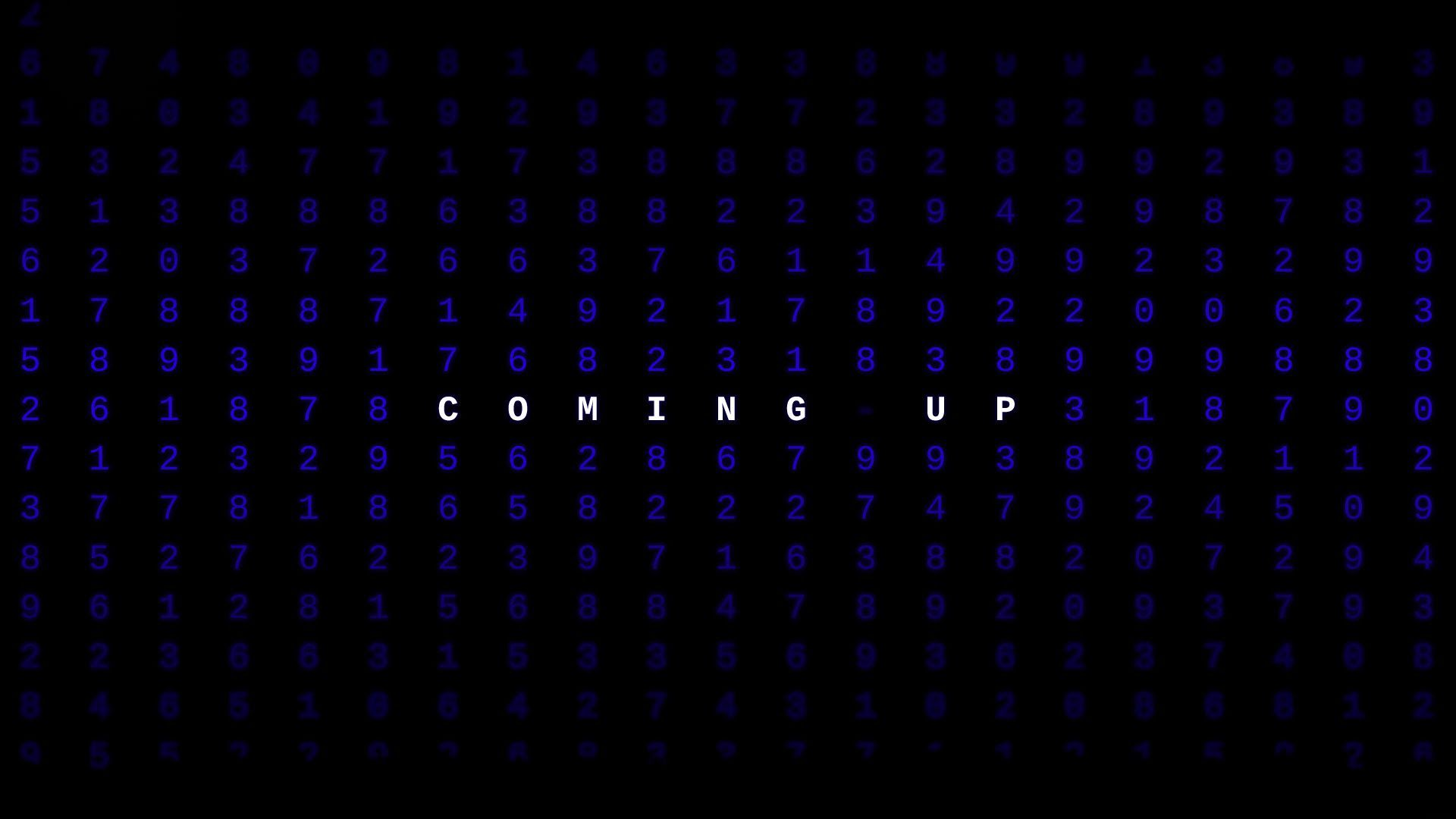 """I graphic saying """"coming up"""""""