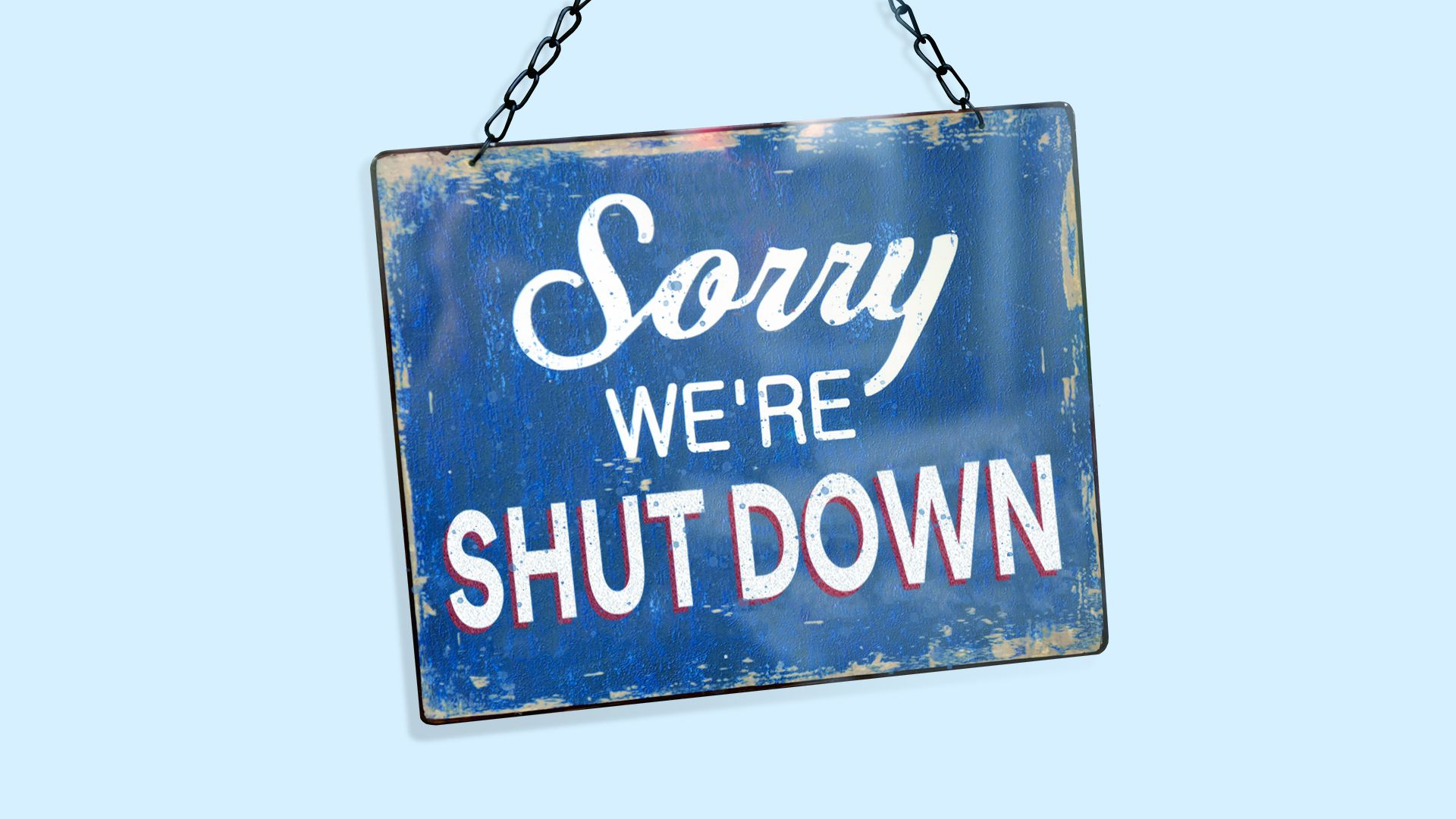 "Illustration of sign reading ""sorry, we're shut down"""