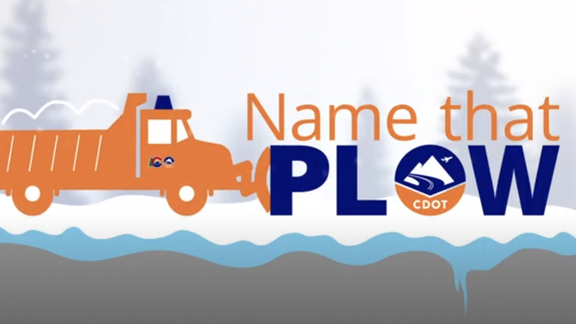"""A logo that shows a snowplow and reads """"Name that Plow"""""""