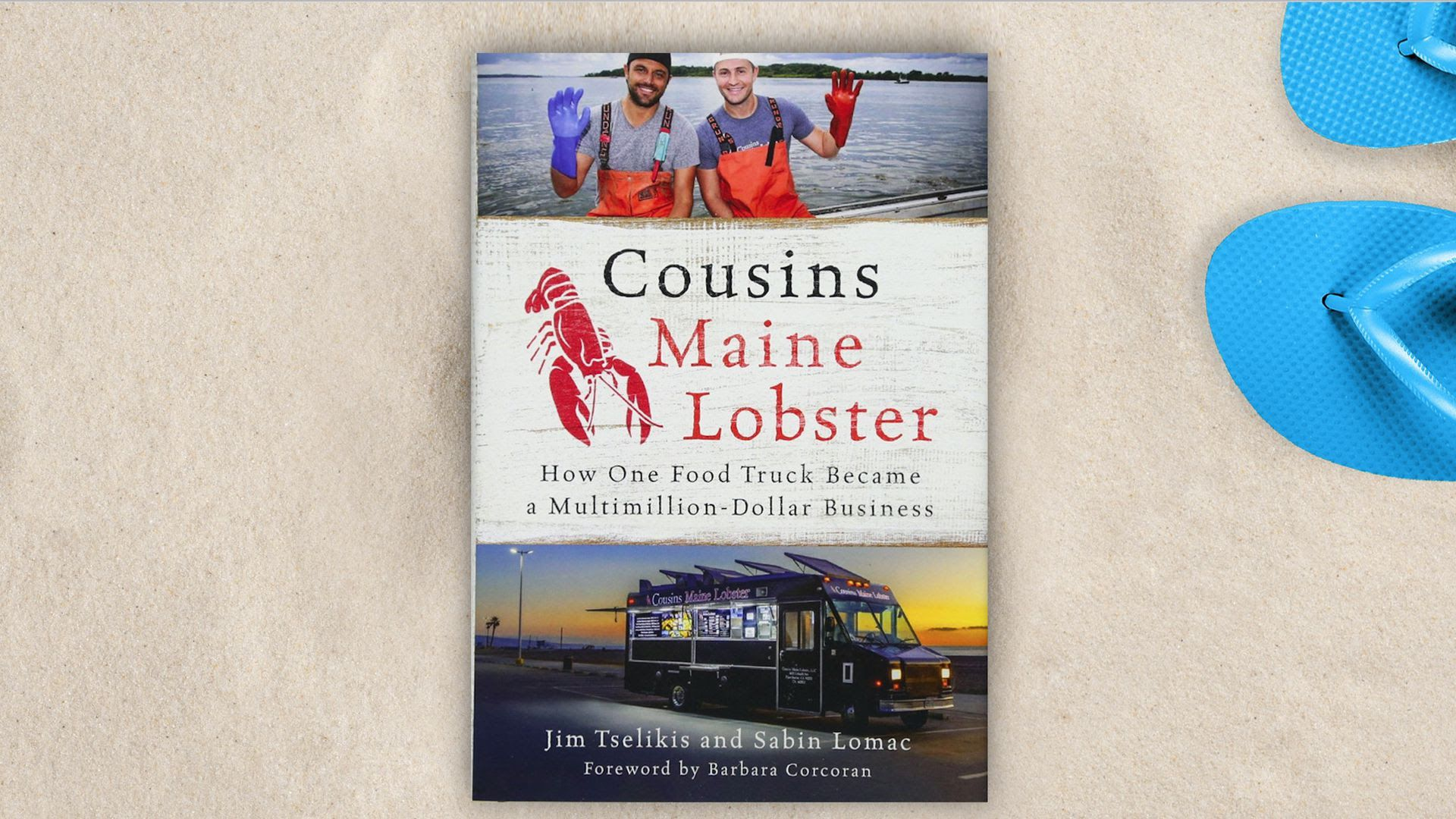 "Cover of ""Cousins Maine Lobster: How One Food Truck Became a Multimillion-Dollar Business,"" by Jim Tselikis and Sabin Lomac"