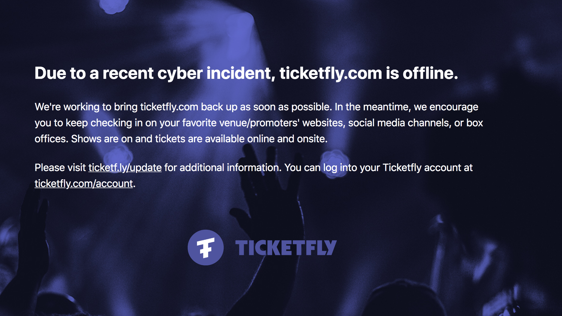 Home page for ticketfly.com reporting the site is down.