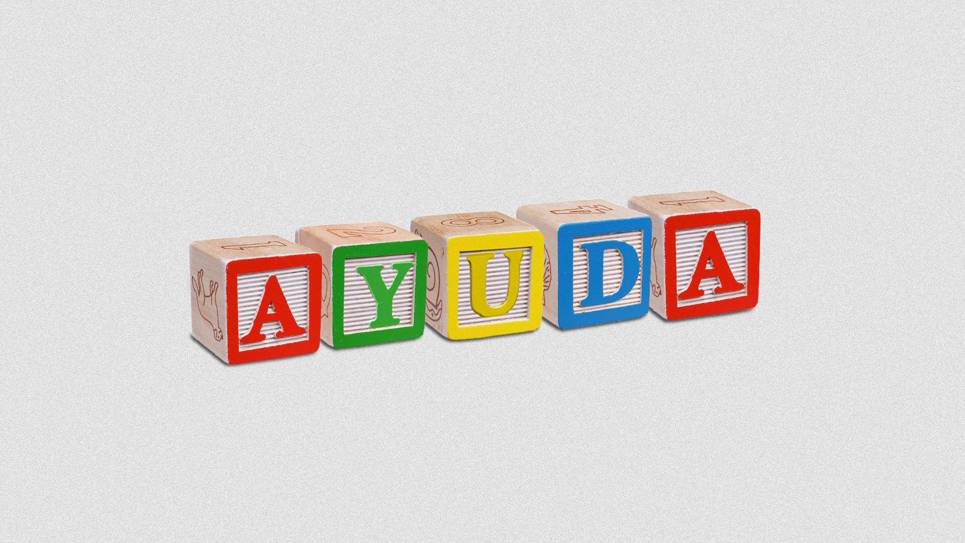 "Illustration of children's toy blocks spelling out, ""AYUDA""."