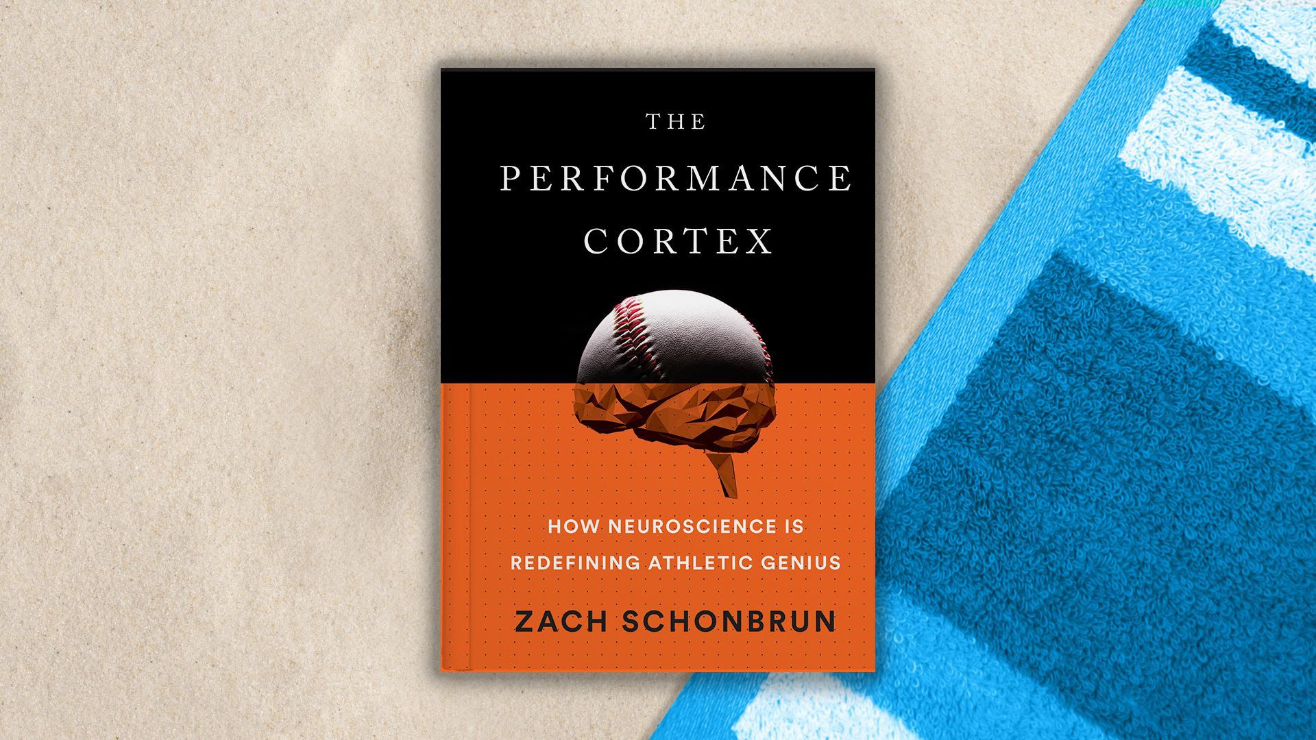 "Cover of ""The Performance Cortex: How Neuroscience Is Redefining Athletic Genius,"" by Zach Schonbrun"