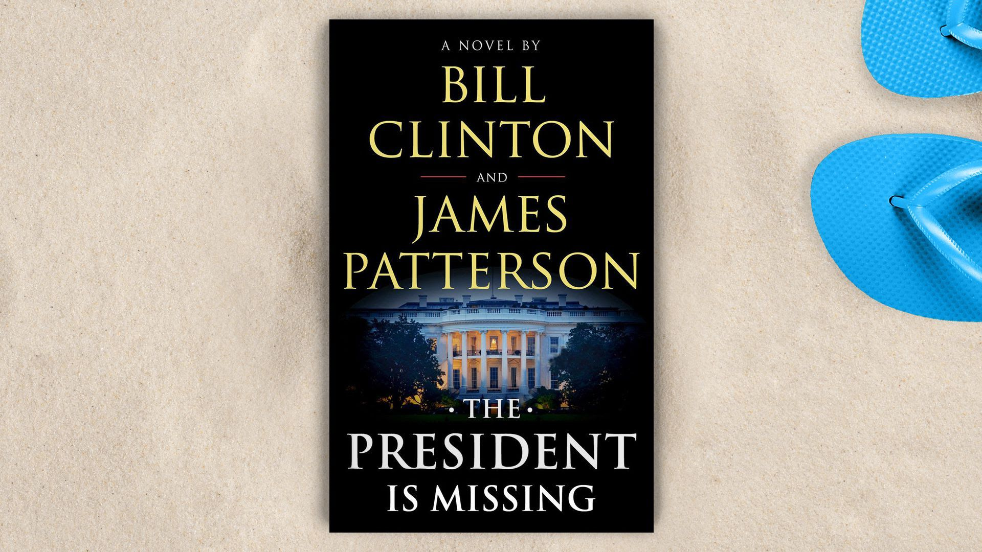 "Cover of ""The President Is Missing: A Novel,"" by President Bill Clinton and James Patterson"