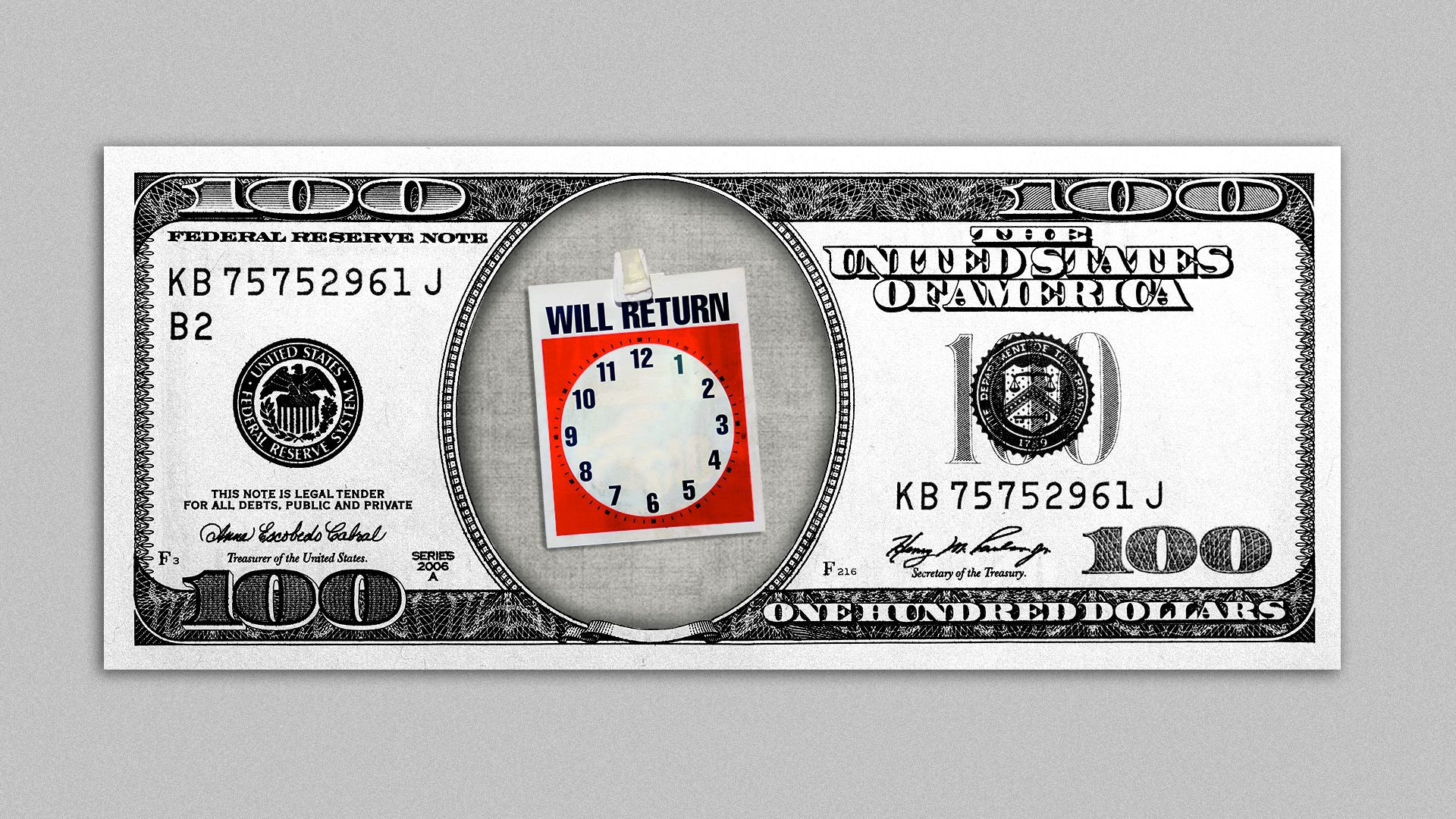 """Illustration of a hundred dollar bill with Benjamin Franklin missing, in his stead is a sign that says, """"Will return at"""" with a clock displayed without hands."""