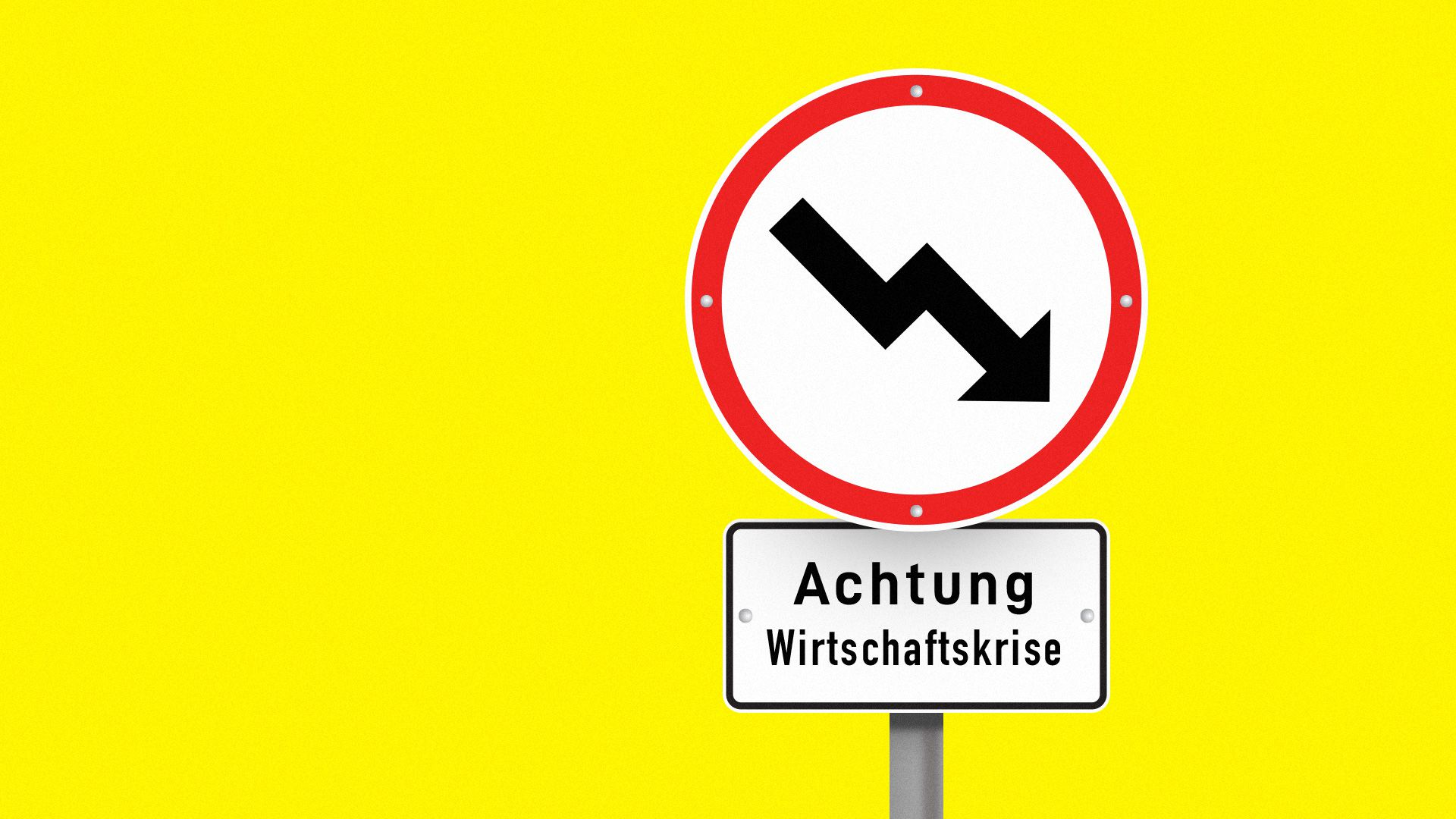 A sign in German warning us of an economic crisis.