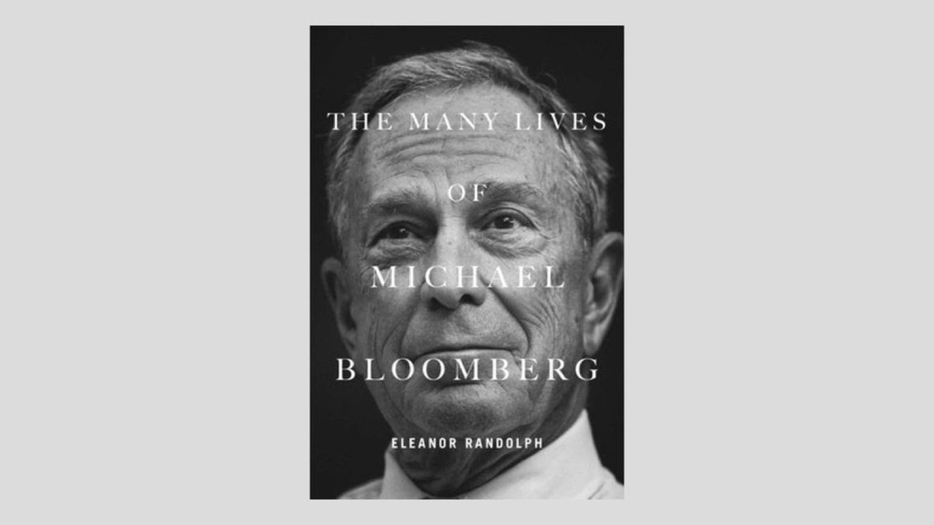 """Cover of """"The Many Lives of Michael Bloomberg"""""""
