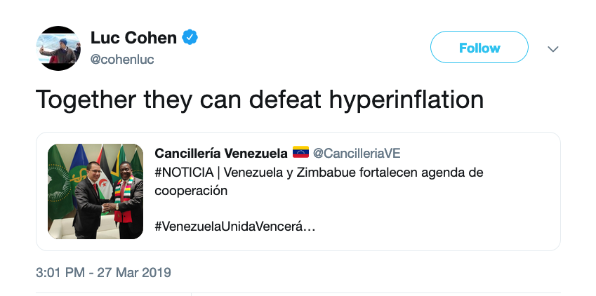 "Tweet from Reuters reporter Luc Cohen about Zimbabwe and Venezuela signing a pact that says ""Together they can defeat hyperinflation."""