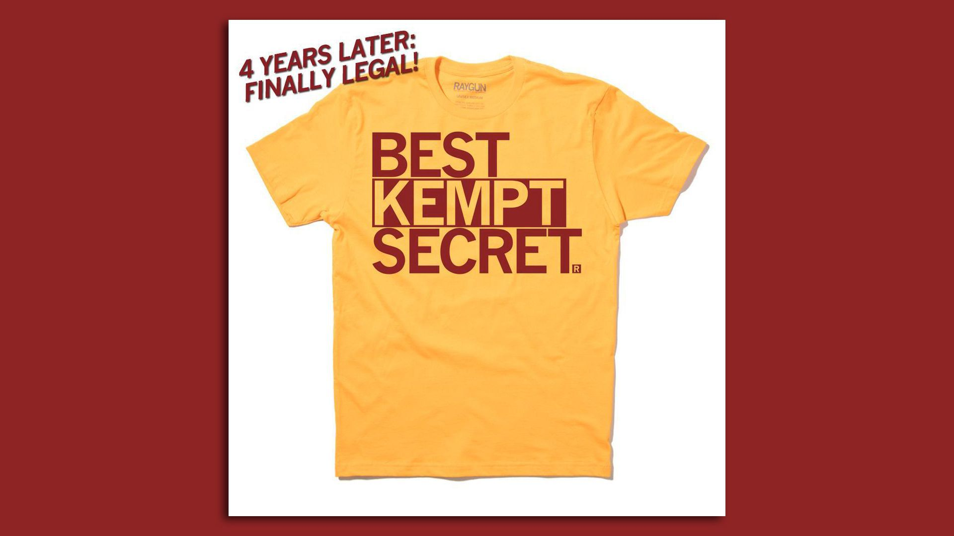 """A yellow and maroon T-shirt that reads """"Best Kempt Secret"""" in capital letters."""
