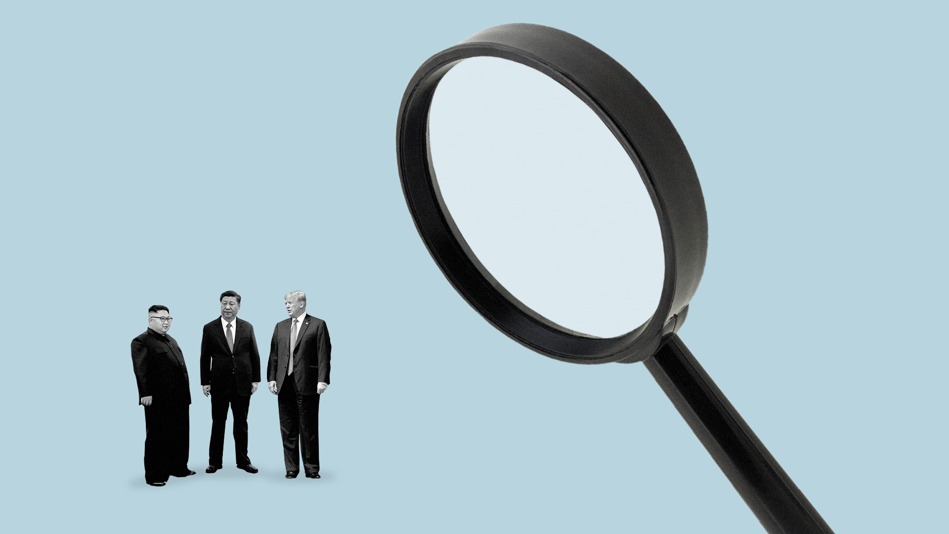 Illustration of Xi Jinping, Donald Trump, and Kim Jong-un being examined by a large magnifying glass.