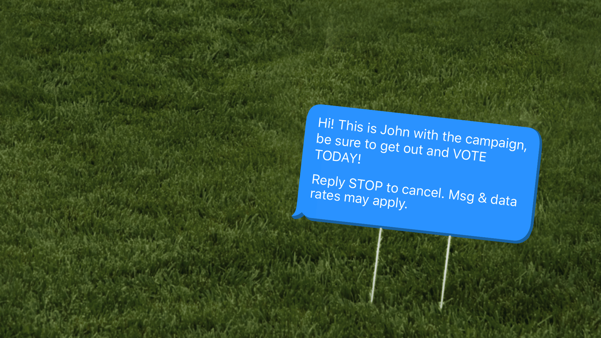 A text message as a political lawn sign