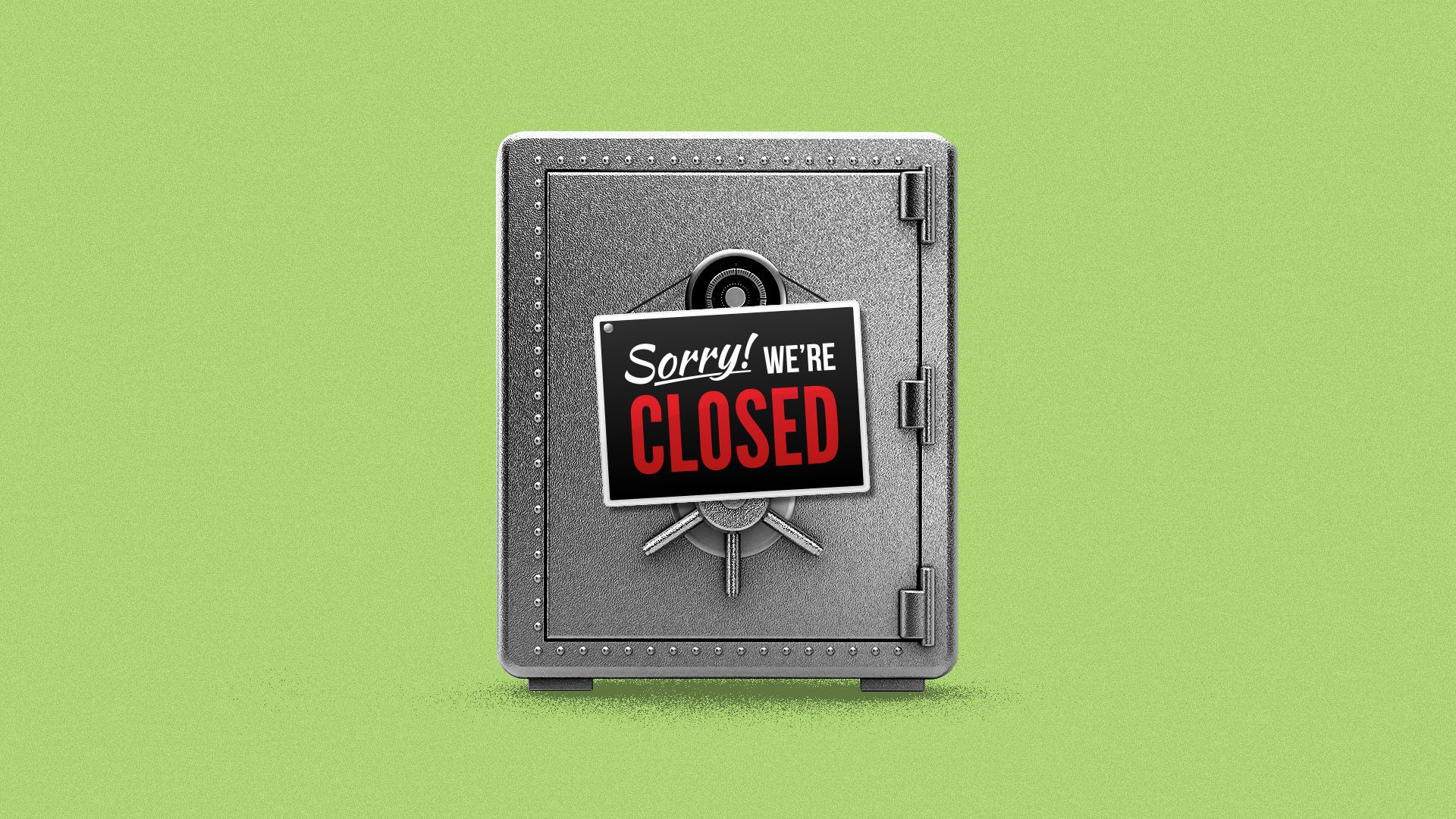 """Illustration of a steel safe with a """"Sorry, We're Closed"""" sign hanging from the front."""