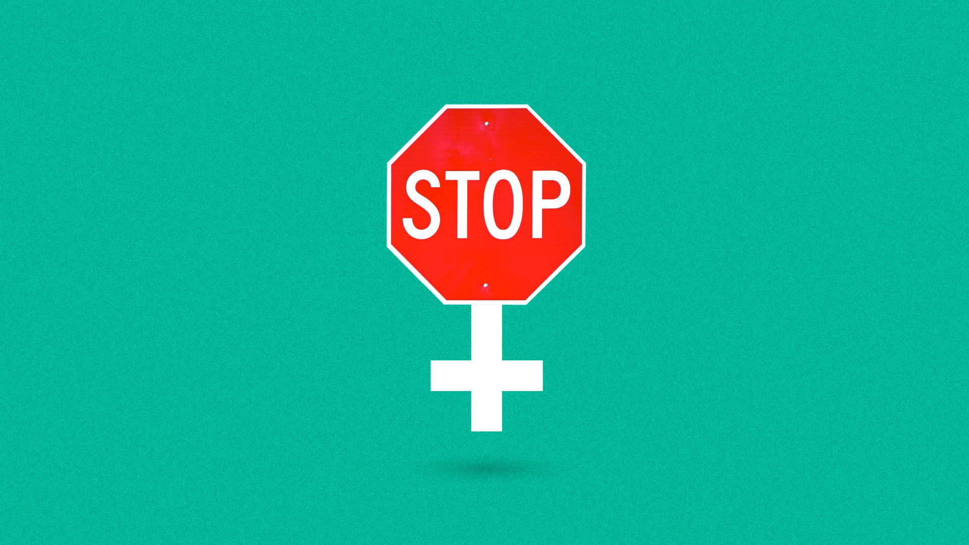 Illustration of a stop sign as the circle part of the female symbol.