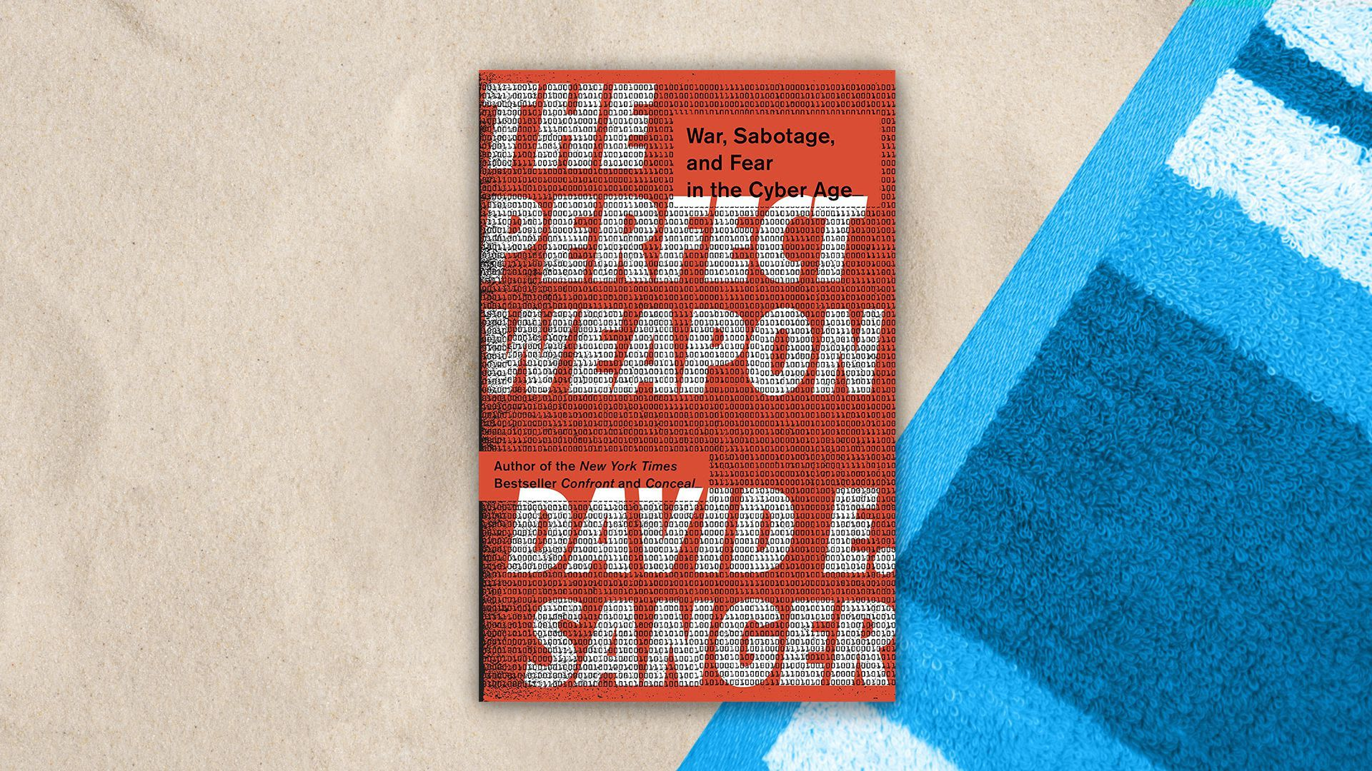 "Cover of ""The Perfect Weapon: War, Sabotage, and Fear in the Cyber Age,"" by David E. Sanger"