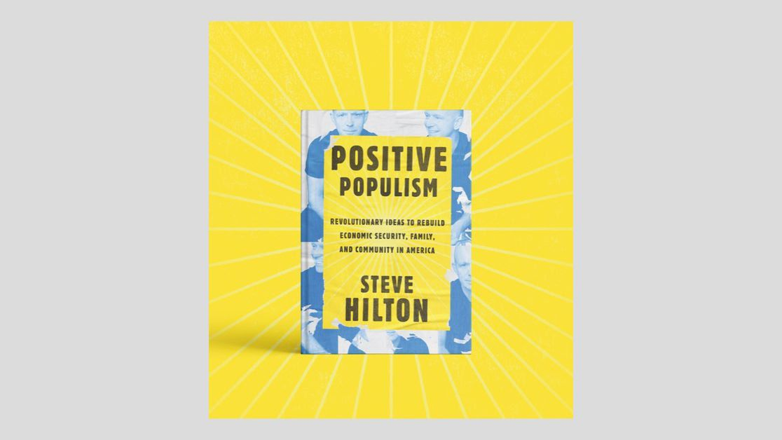 """Illustration of the cover of Hilton's new book, which is yellow with the title """"Positive Populism"""""""