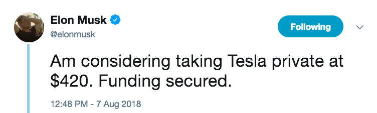 "Musk's tweet reads ""Am considering taking Tesla private for $420. funding secureed"""