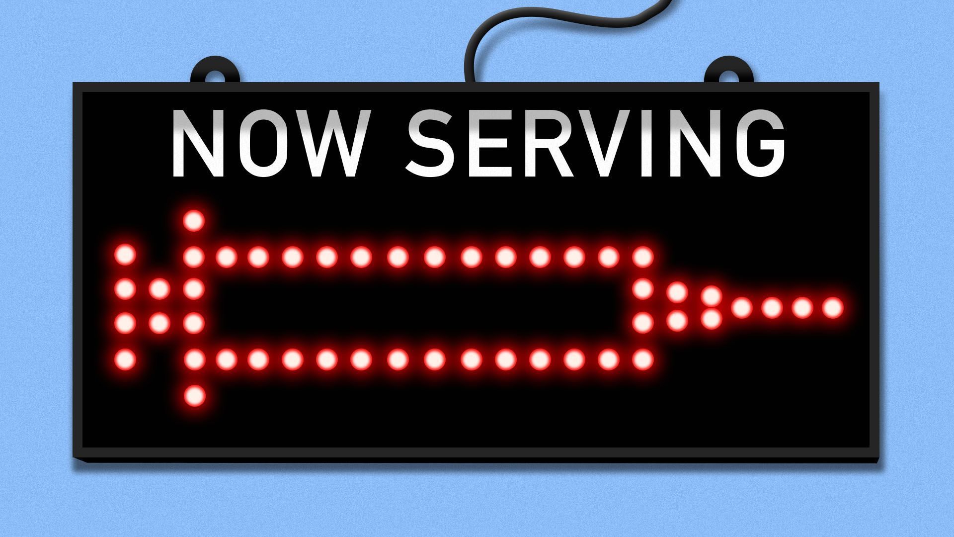 """Illustration of a """"now serving"""" sign with a lit up syringe in the center"""