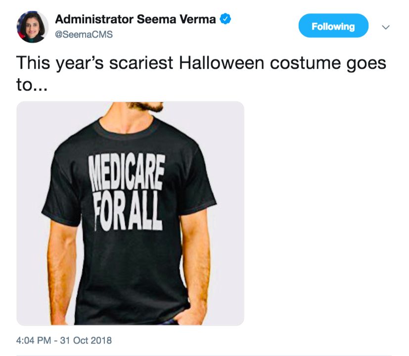 "Screenshot of a tweet from Seema Verma, saying the scariest Halloween costume is a guy in a ""Medicare for All"" t-shirt"
