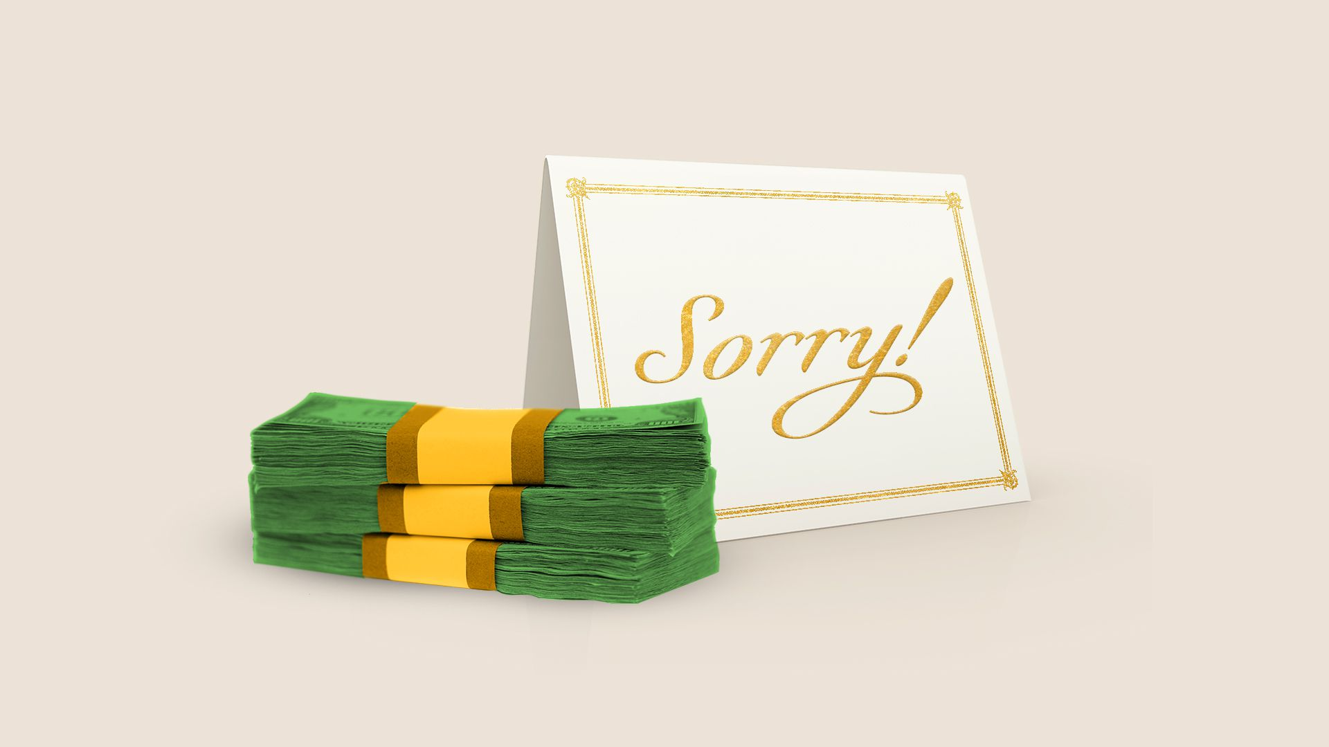 "Illustration of a greeting card that says ""Sorry!"" next to a stack of cash."