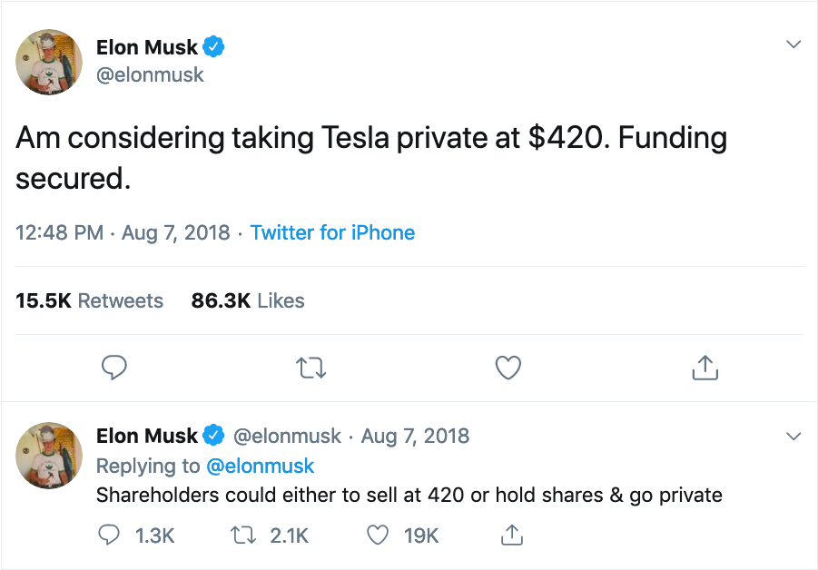 A tweet from Tesla CEO Elon Musk from August 2018 saying Tesla had secured funding to go private.