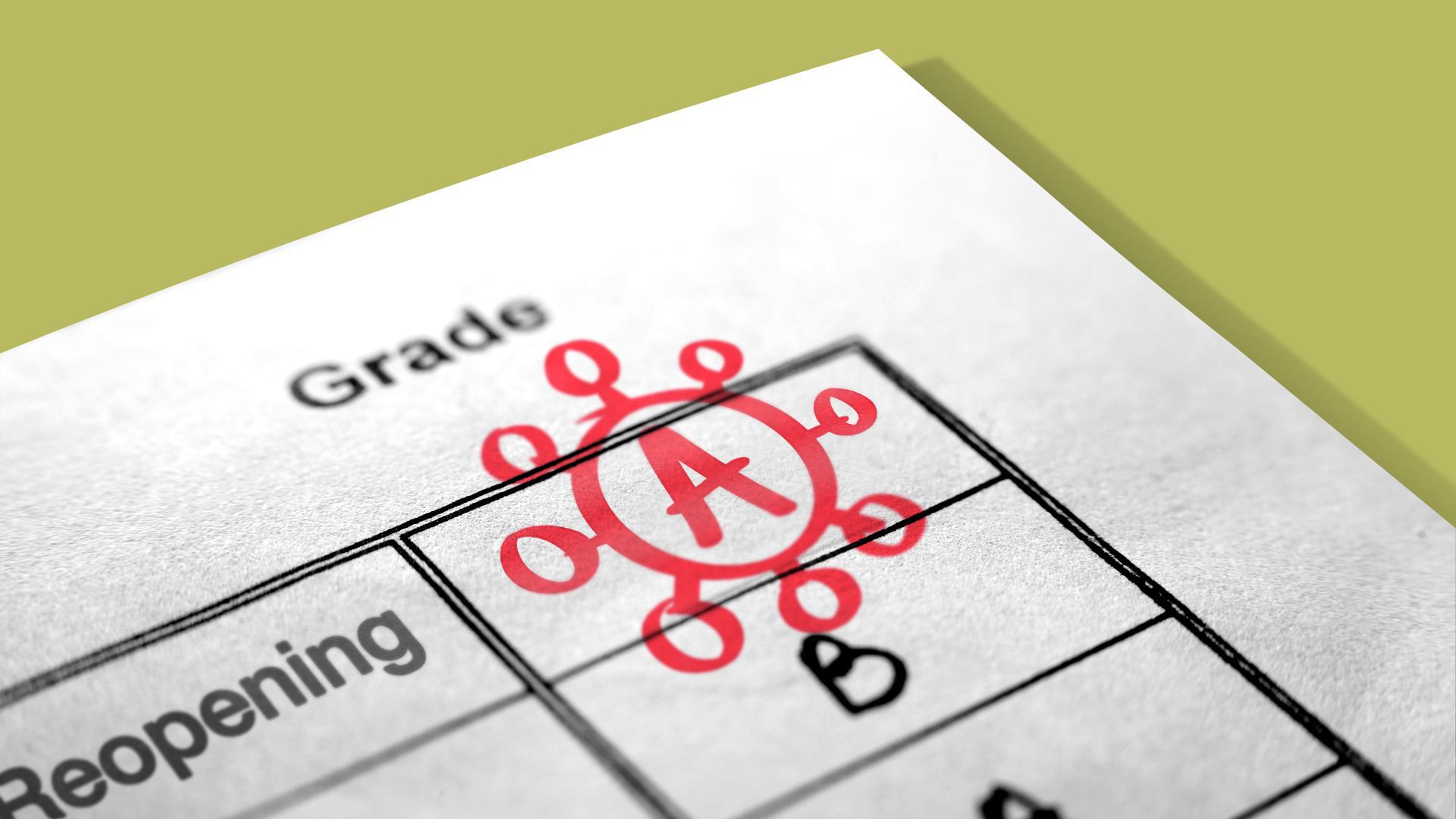 """Illustration of a report card that says """"reopening,"""" and shows an """"A"""" written in red marker, circled by a coronavirus particle."""