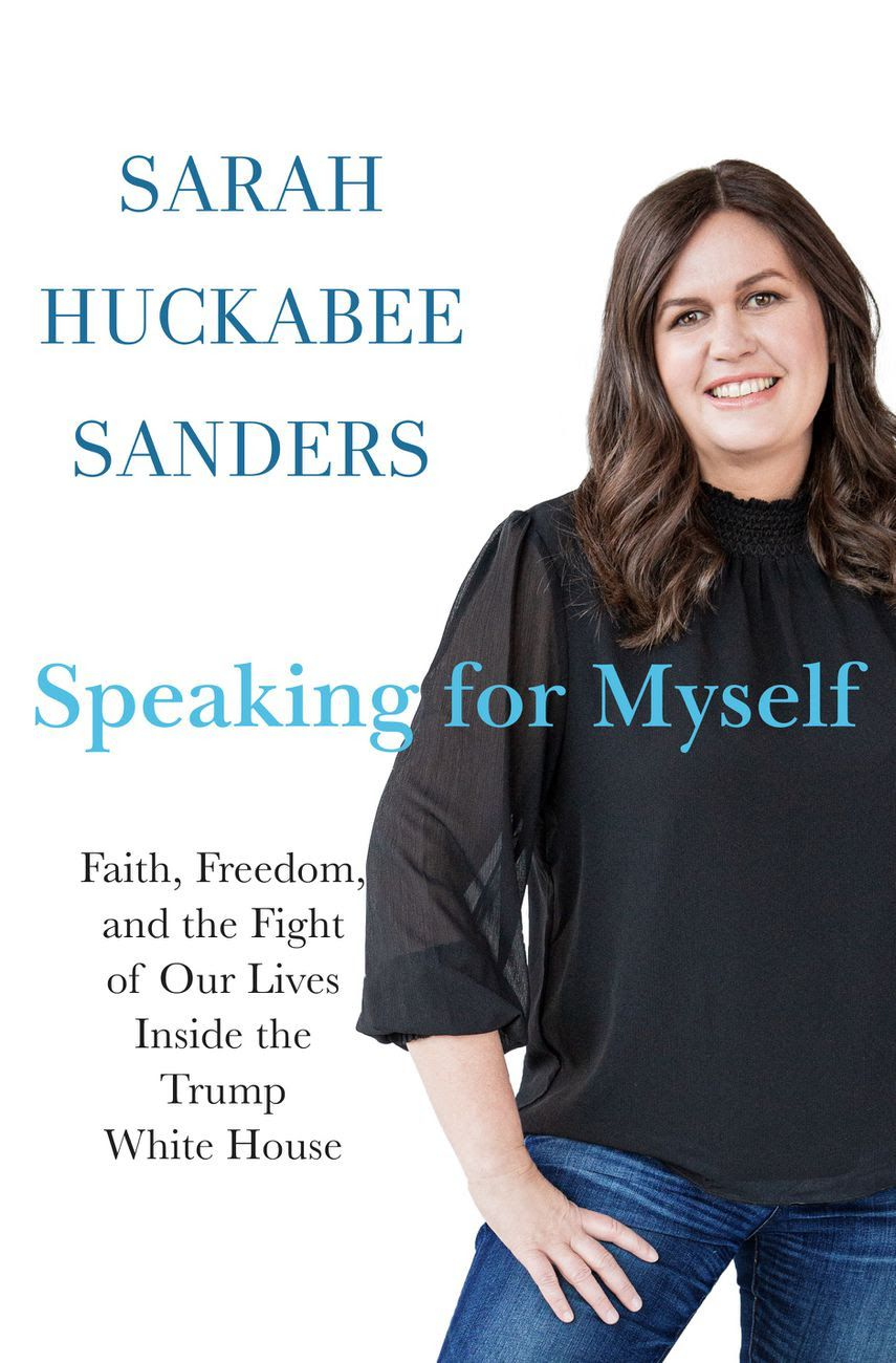 """Sarah Sanders promises """"a candid account"""" of her relationship with the press in new book"""