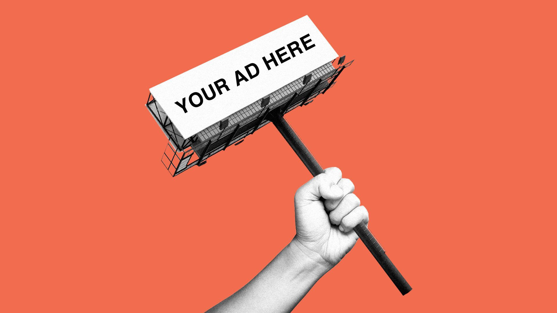 "Illustration of a clenched fist holding the column of a billboard (as if it's a picket sign) which reads, ""Your Ad Here""."