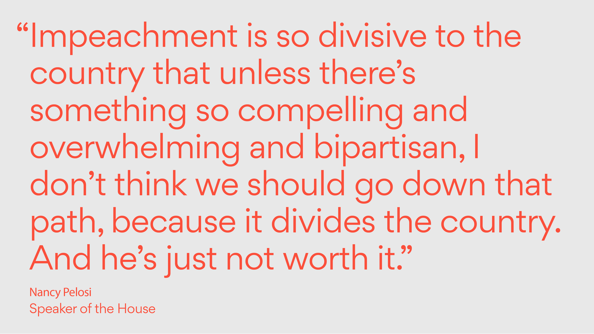 Text of a Nancy Pelosi quote