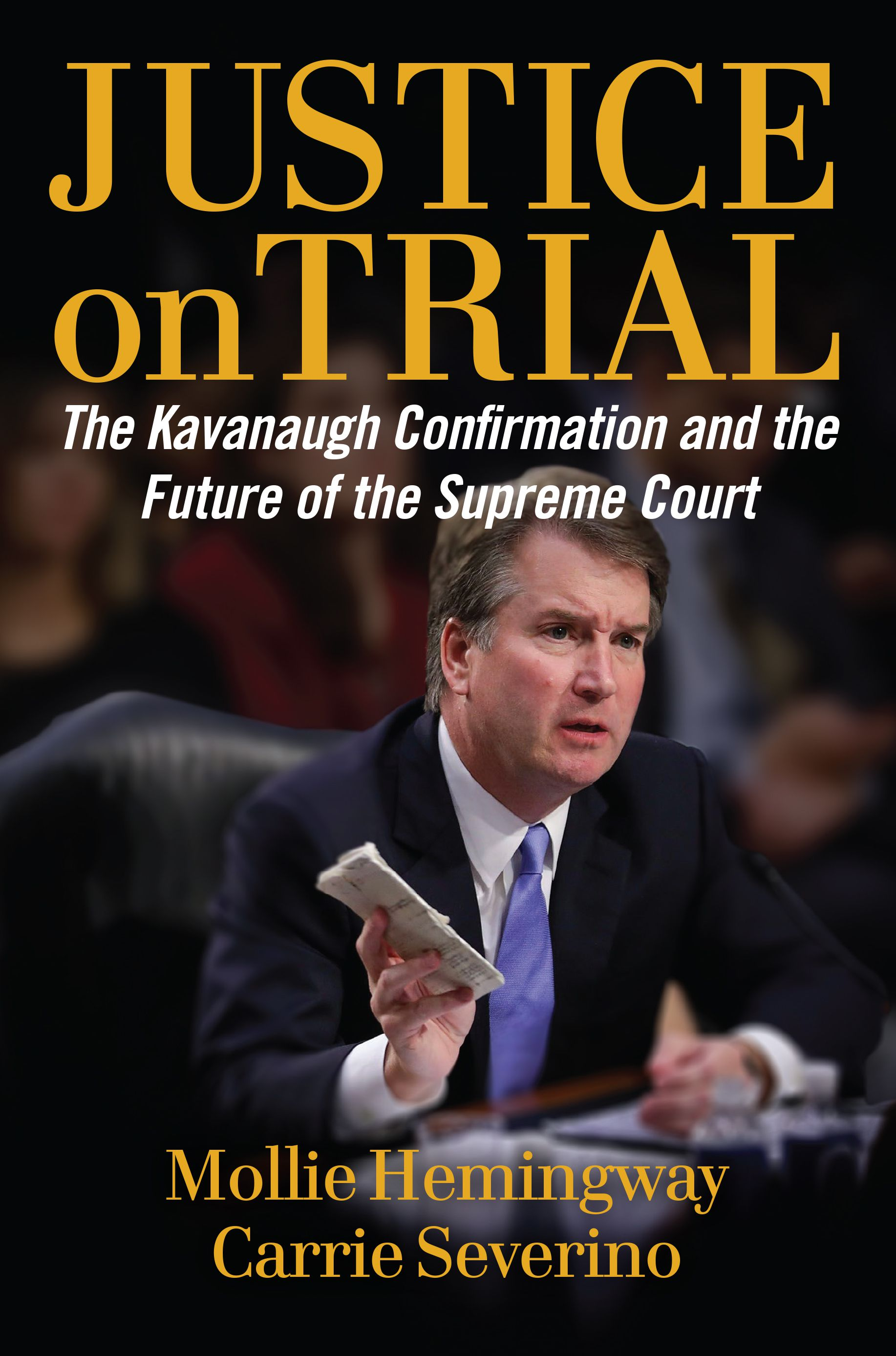"Cover of ""Justice on Trial,"" a new book about Brett Kavanaugh's confirmation process"