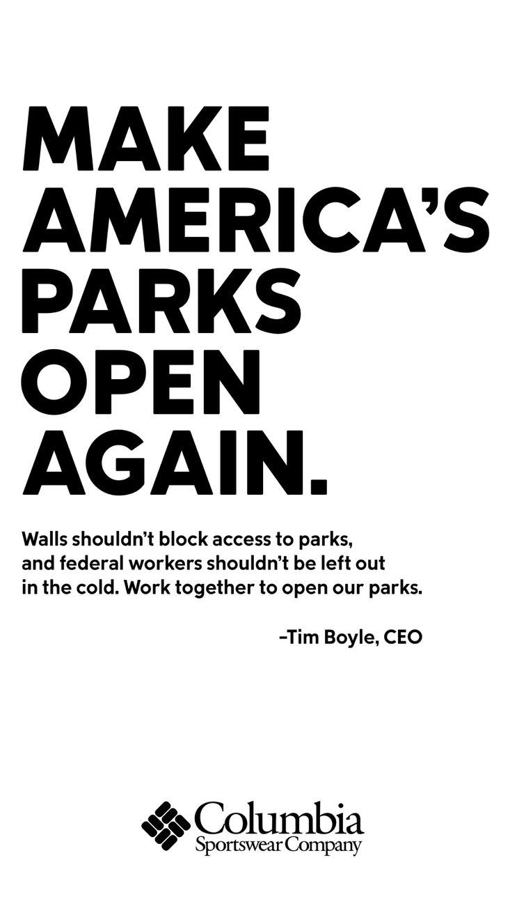 "Full page ad from Columbia sportswear urging the government to ""Make America's Parks Open Again"""