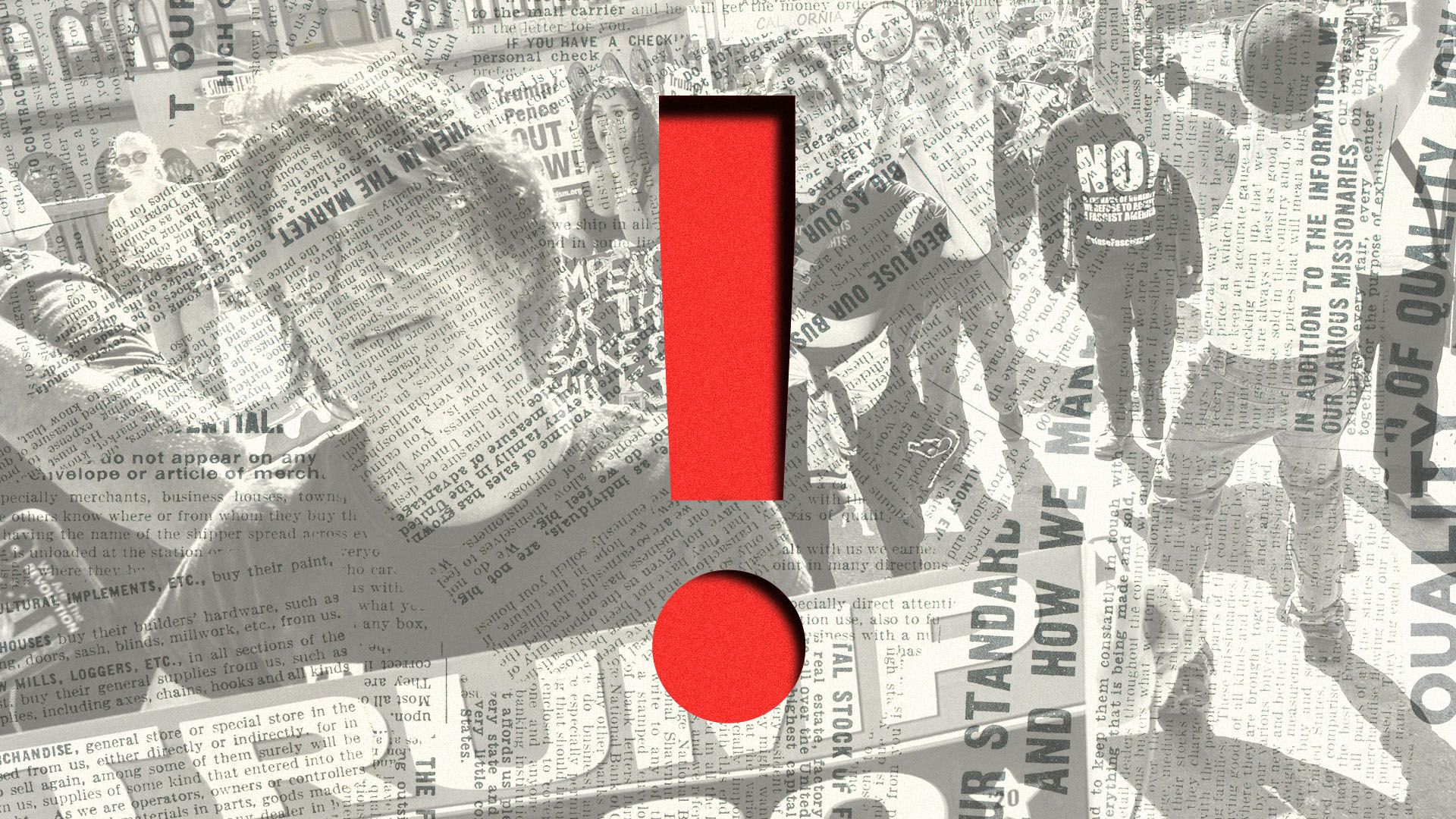Illustrated collage of a political demonstration overlaid with newspaper clippings, with a big red exclamation point cut out of the center
