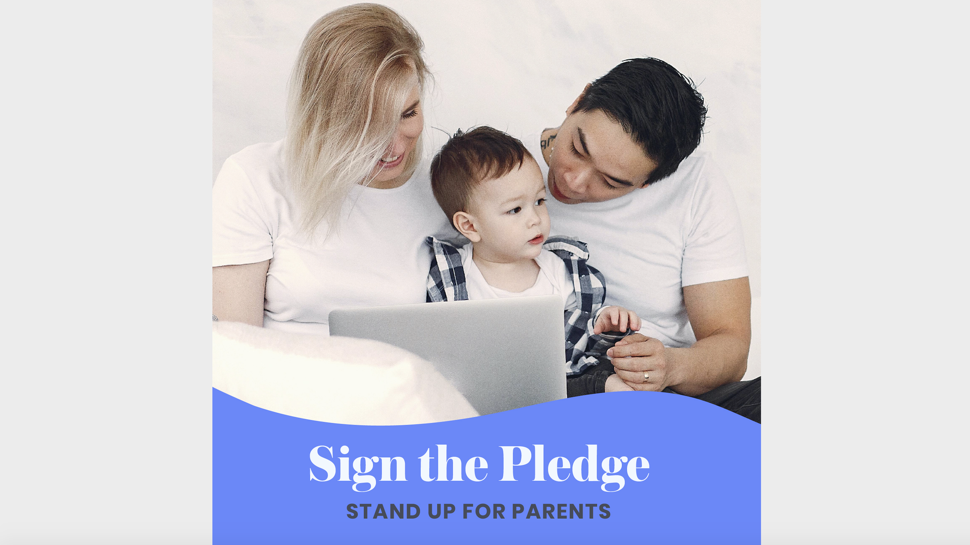 A flyer with a photo of a family asking people to sign a pledge.